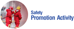 Safety Promotion Activity